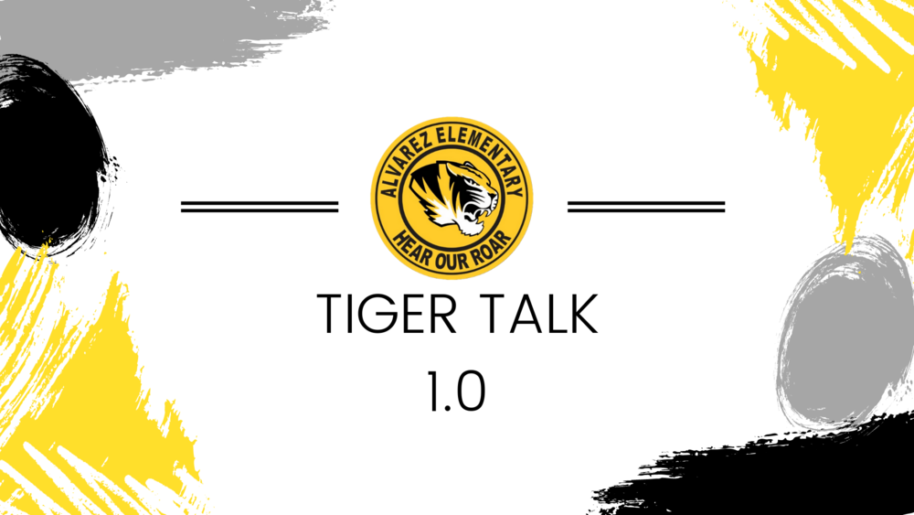 Tiger Talk 1.0 - Episode 2  Return to Campus