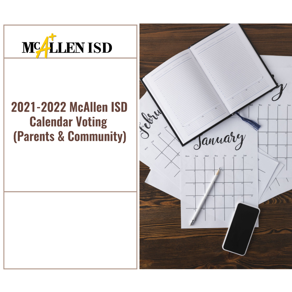 2021-2022 McAllen ISD Calendar Voting (Parents & Community)