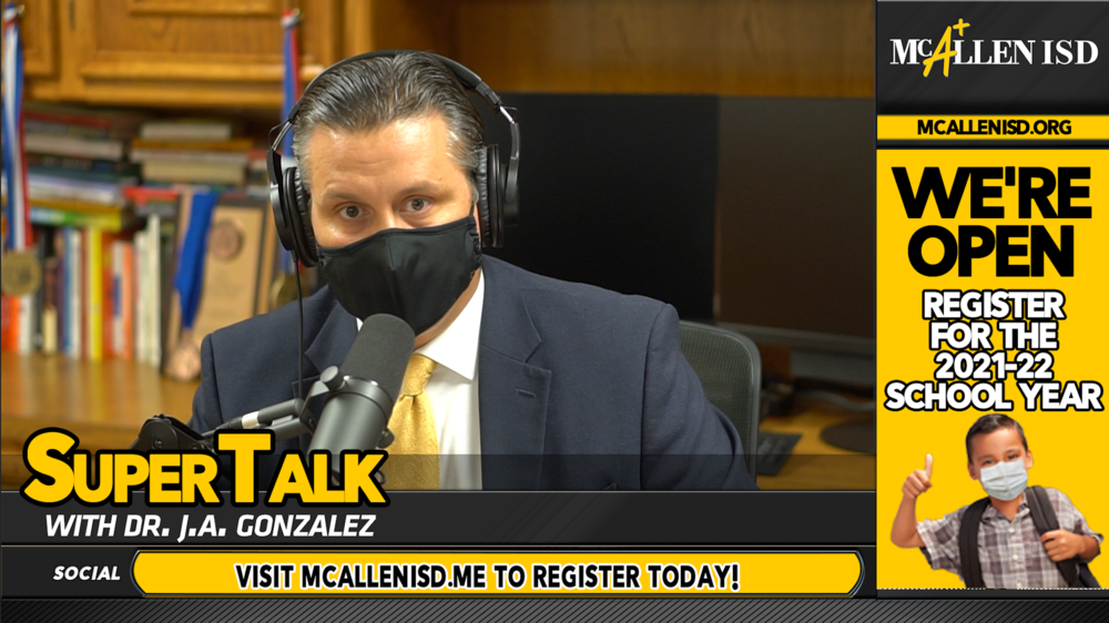 SuperTalk Episode 27: Dr. Gonzalez addresses the Thought Exchange regarding 2021-22 school year.