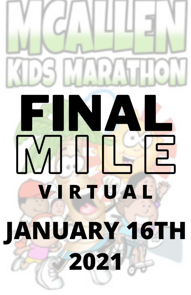 McAllen Kids Marathon FINAL MILE