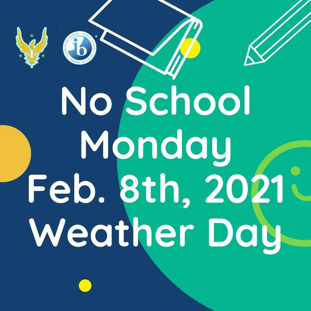 No School Monday - Feb. 8th