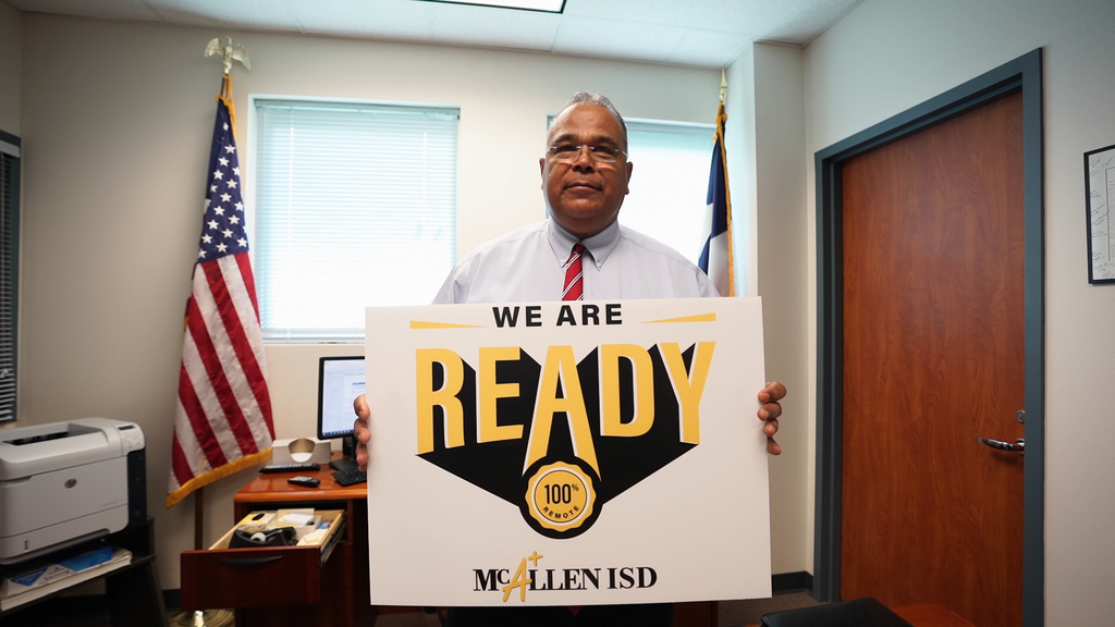 McAllen ISD Chief Rodriguez holding  We are ready sign